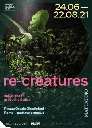 RE-CREATURES (seconda apparizione) Gli animali ritornano al Mattatoio