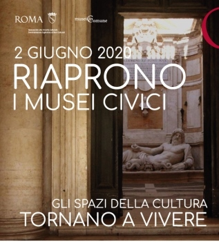 Riaprono tutti i Musei Civici di Roma Capitale, dei Fori imperiali e del Circo Massimo