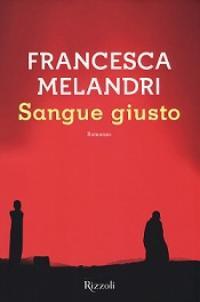 Sangue giusto di Francesca Melandri