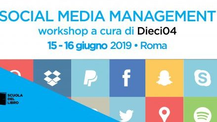 Social media managment: workshop di editoria a cura di Dieci04